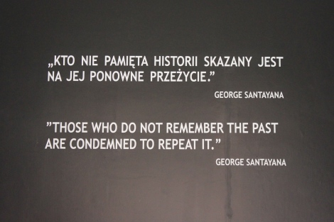 "Auschwitz Quote ""Those who do not remember the past are condemned to repeat it."" George Santayana"
